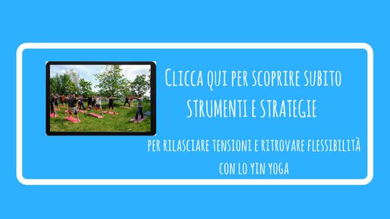 Clicca qui per scoprire subito STRUMENTI E STRATEGIE per rilasciare tensioni e ritrovare flessibilità (1)